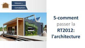 RT2012 : l'architecture