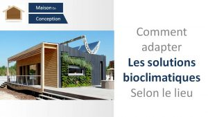adapter les solutions bioclimatiques